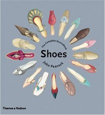Shoes: The Complete Sourcebook
