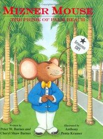 Mizner Mouse: the Pride of Palm Beach