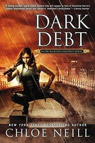Dark Debt (Chicagoland Vampires, Bk 11)