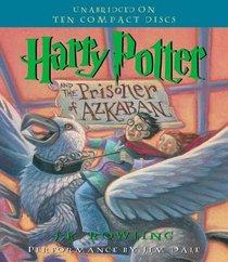 Harry Potter and the Prisoner of Azkaban (Harry Potter, Bk 3) (Audio CD) (Unabridged)