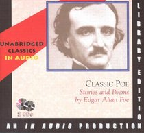 Classic Poe: Stories and Poems (Classics for Young Adults and Adults)
