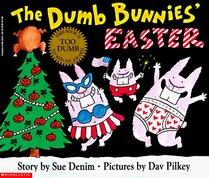 The Dumb Bunnies' Easter (Dumb Bunnies, Bk 2)