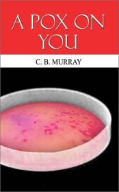 A Pox On You