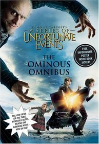 The Ominous Omnibus (A Series of Unfortunate Events, Bks 1-3)