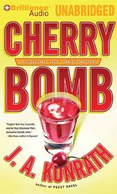 Cherry Bomb (Jacqueline 'Jack' Daniels, Bk 6) (Audio CD) (Unabridged)