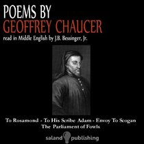 Poems by Geoffrey Chaucer: Read in Middle English