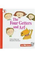 The Four Getters and Arf (Let Me Read, Level 2)