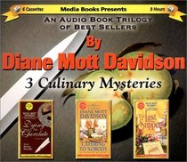 3 Culinary Mysteries: An Audio Book Trilogy of Best Sellers : Dying for Chocolate/Catering to Nobody/the Last Suppers