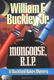 Mongoose, R.I.P: A Blackford Oakes Mystery (Blackford Oakes Novel)