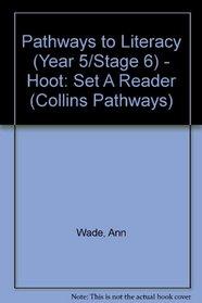 Collins Pathways Stage 6 Set A: Hoot (Collins Pathways)
