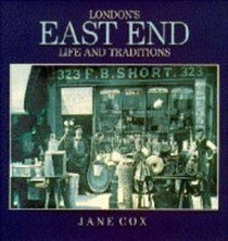 London's East End (Life & Traditions)
