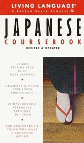 Basic Japanese Coursebook : Revised and Updated (LL(R) Complete Basic Courses)