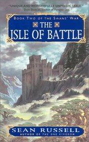 The Isle of Battle (Swans' War Bk 2)