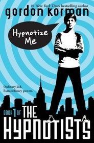 The Hypnotists: Book 1