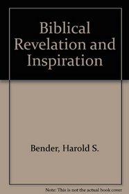 Biblical Revelation and Inspiration