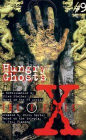 THE X FILES #9: HUNGRY GHOSTS (TVTI)