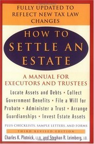 How to Settle an Estate: A Manual for Executors and Trustees
