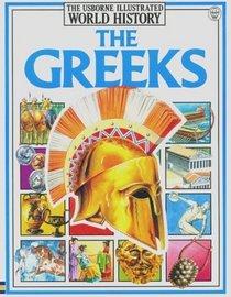 The Greeks (Illustrated World History Ser.)