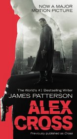Alex Cross (aka Cross) (Alex Cross, Bk 12)