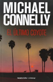 Ultimo coyote, El (Rocabolsillo Criminal) (Spanish Edition)