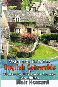 Visitor's Guide to the English Cotswolds: Including Stratford upon Avon & Shakespeare Country