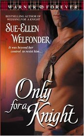 Only for a Knight (MacKenzie, Bk 3)