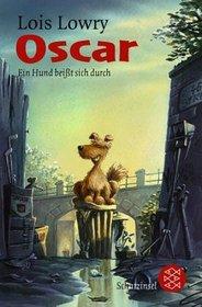 Oscar. Ein Hund beißt sich durch. ( Ab 10 J.).