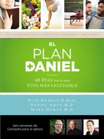 The plan Daniel - Campa�a para la iglesia- KIT: 40 d�as hacia una vida m�s saludable (The Daniel Plan) (Spanish Edition)