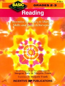 Reading: Inventive Exercises to Sharpen Skills and Raise Achievement (Basic, Not Boring  2 to 3)