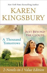 A Thousand Tomorrows / Just Beyond The Clouds (Cody Gunner, Bks 1 & 2)