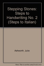 Stepping Stones: Steps to Handwriting No. 2