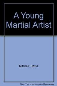 A Young Martial Artist