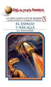 El espacio y m?s all? (Spanish Edition)
