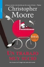 Un trabajo muy sucio/ A Dirty Job (Spanish Edition)