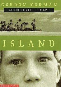 Escape (Island, Bk 3)