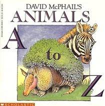 David McPhail's Animals A to Z