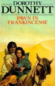 Pawn in Frankincense (Lymond Chronicles, Bk 4)