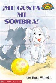 I Love My Shadow / Me Gusta Mi Sombra (Hola Lector/Hello Reader L1)