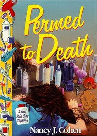 Permed to Death  (Bad Hair Day, Bk 1)