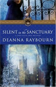 Silent In The Sanctuary (Lady Julia Grey, Bk 2)