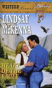 Heart of the Eagle (Reckless Renegades) (Western Lovers, No 42)