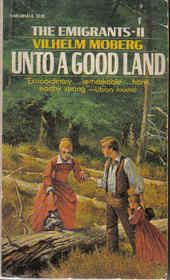 Unto a Good Land (The Emigrants, Bk 2)