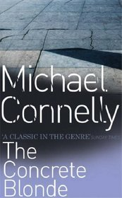 The Concrete Blonde (Harry Bosch, Bk 3)