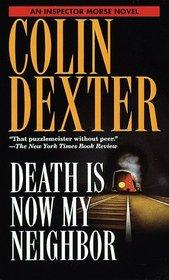 Death is Now My Neighbor (Inspector Morse, Bk 12)