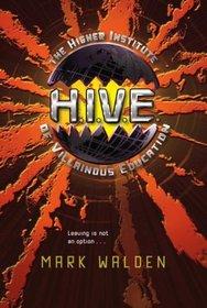H.I.V.E.: The Higher Institute of Villainous Education (H.I.V.E., Bk 1)
