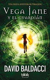 Vega Jane y el guardian (Spanish Edition)