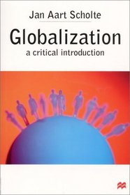 Globalization : A Critical Introduction