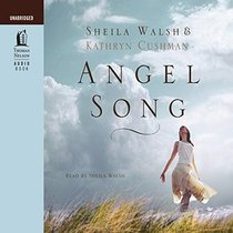 Angel Song (Angel Song, Bk 1) (Audio CD) (Unabridged)
