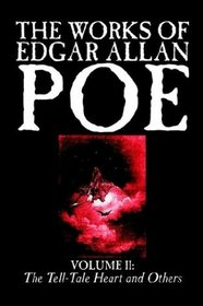 The Works of Edgar Allan Poe, Vol. II: The Tell-Tale Heart and Others (Wildside Fantasy Classic)