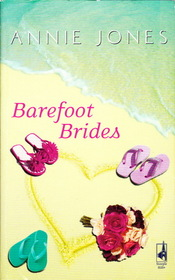 The Barefoot Brides (Barefoot, Bk 2)
